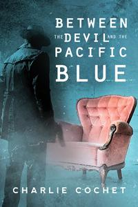Review: Between the Devil and the Pacific Blue by Charlie Cochet
