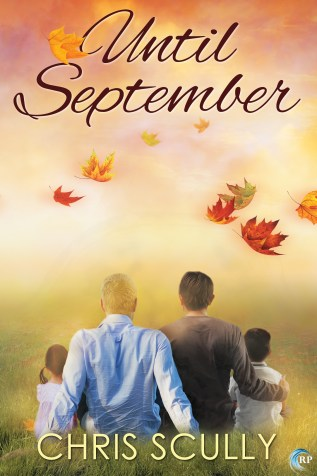 Cover Reveal and Giveaway: Until September by Chris Scully