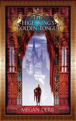 Review: The High King's Golden Tongue by Megan Derr