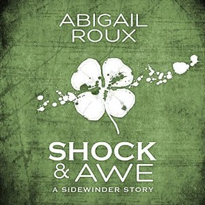 Audiobook Review: Shock & Awe by Abigail Roux