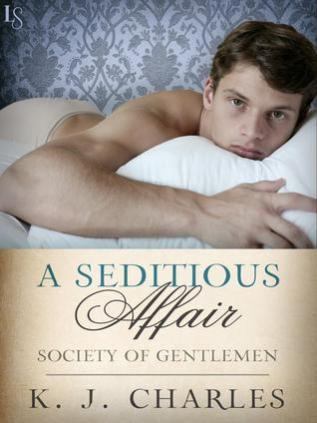 Review: A Seditious Affair by K.J. Charles