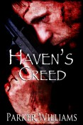 Guest Post and Giveaway: Haven's Creed by Parker Williams