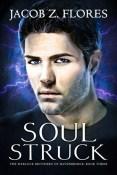 Review: Soul Struck by Jacob Z. Flores