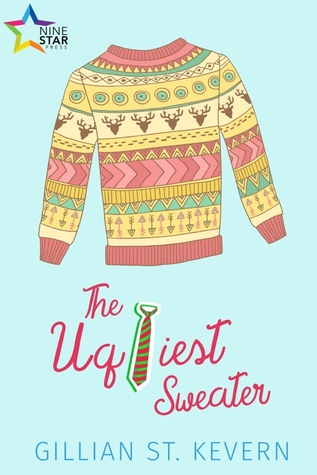 Review: The Ugliest Sweater by Gillian St. Kevern