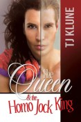 Review: The Queen & the Homo Jock King by T.J. Klune