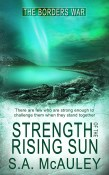Strength of the Rising Sun (The Borders War #5)