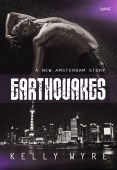 Guest Post and Giveaway: Earthquakes - A New Amsterdam Story by Kelly Wyre