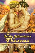 Review: The Lusty Adventures of Theseus by Arthur Griffin