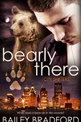 Guest Post and Giveaway: Bearly There by Bailey Bradford
