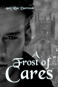 Review: A Frost of Cares by Amy Rae Durreson