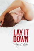 Review: Lay It Down by Mary Calmes