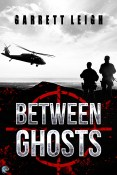 Excerpt and Giveaway: Between Ghosts by Garrett Leigh