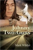 Review: Johnny Two-Guns by Mark Wildyr