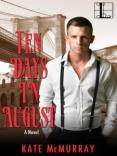 Review: Ten Days in August by Kate McMurray