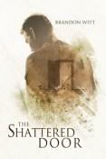 Review: The Shattered Door by Brandon Witt