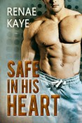 Review: Safe in His Heart by Renae Kaye