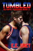 Guest Post and Giveaway: Tumbled by E.E. Grey