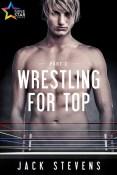 Wrestling For Top Part 2