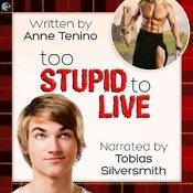 too stupid to live audio