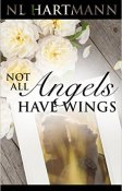 Not All Angels Have Wings