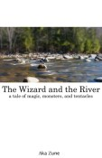 The wizard and the river