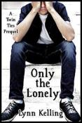 Review: Only The Lonely by Lynn Kelling