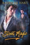 Review: Street Magic by Raven de Hart