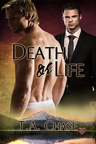 Review: Death Or Life by T. A. Chase