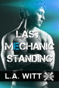 Review: Last Mechanic Standing by L.A. Witt