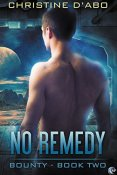 Review: No Remedy by Christine D'Abo
