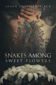 Snakes Among Sweet Flowers