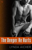 Review: The Deeper He Hurts by Lynda Aicher