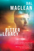 Guest Post and Giveaway: Bitter Legacy by Dal Maclean