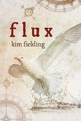 Review: Flux by Kim Fielding