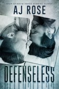 Review: Defenseless by A.J. Rose
