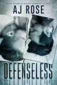 Defenseless by A.J. Rose