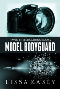Buddy Review: Model Bodyguard by Lissa Kasey