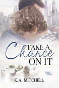 Review: Take a Chance on It by K.A. Mitchell