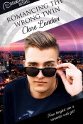 Guest Post and Giveaway: Romancing The Wrong Twin by Clare London