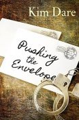 Pushing The Envelope by Kim Dare