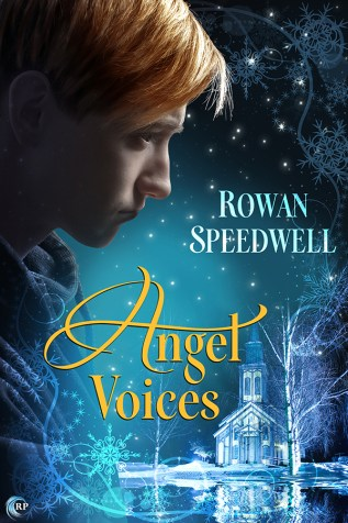 Guest Post and Giveaway: Angel Voices by Rowan Speedwell