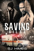 Excerpt: Saving Silas by SJ Himes