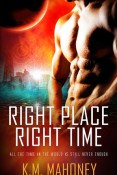 Review: Right Place, Right Time by K.M. Mahoney