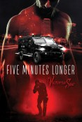 Guest Post and Giveaway: Five Minutes Longer by Victoria Sue
