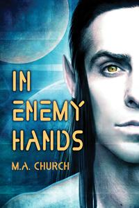 Review: In Enemy Hands by M.A. Church