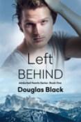 Excerpt: Left Behind by Douglas Black