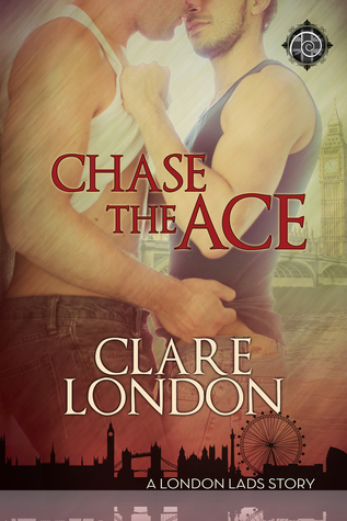 Review: Chase the Ace by Clare London
