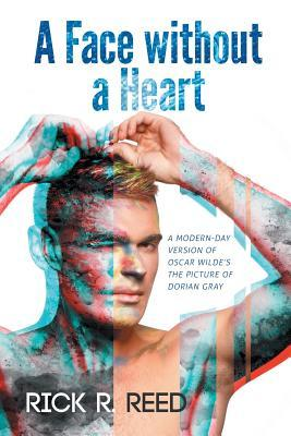 Review: A Face Without a Heart by Rick R. Reed