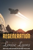 Guest Post and Giveaway: Regeneration by Louise Lyons