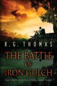 Review: The Battle of Iron Gulch by R.G. Thomas